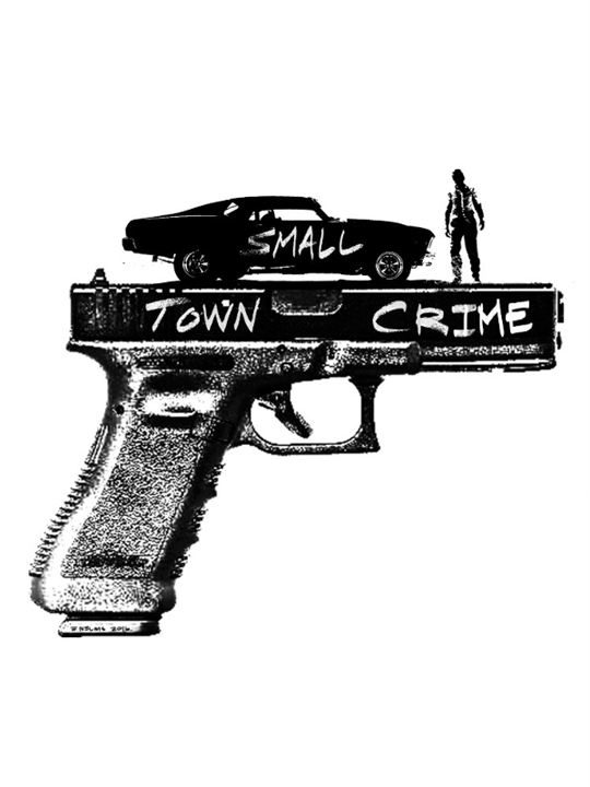 Small Town Crime : Kinoposter