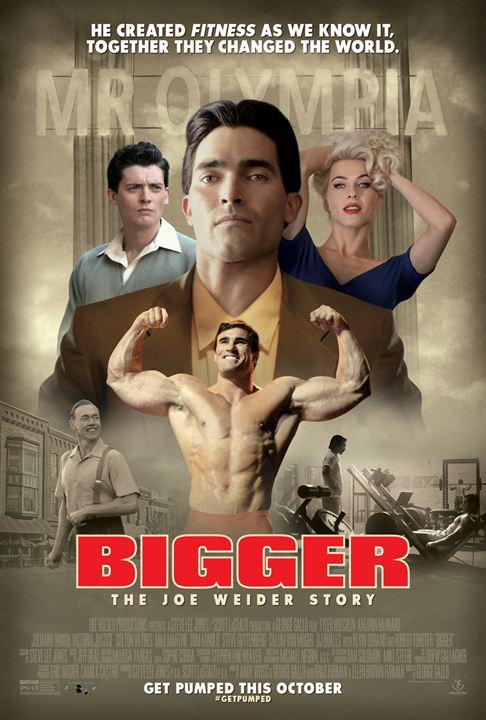 Bigger : Kinoposter