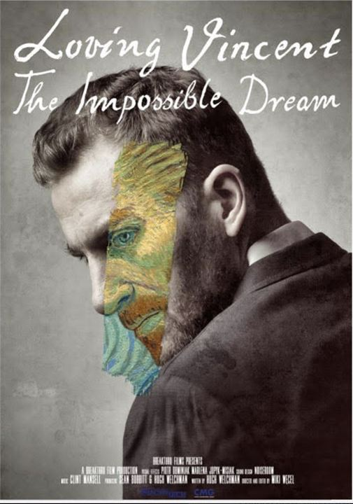 Loving Vincent: The Impossible Dream : Kinoposter