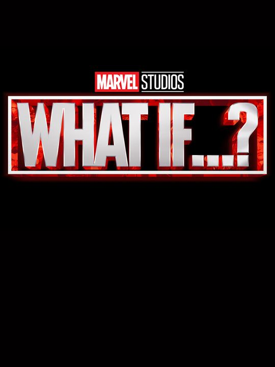 Marvel's What If...? : Kinoposter