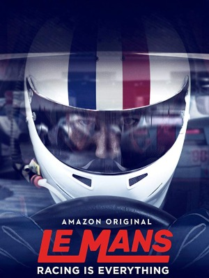 Le Mans: Racing Is Everything : Kinoposter