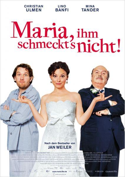 Maria, ihm schmeckt's nicht! : poster