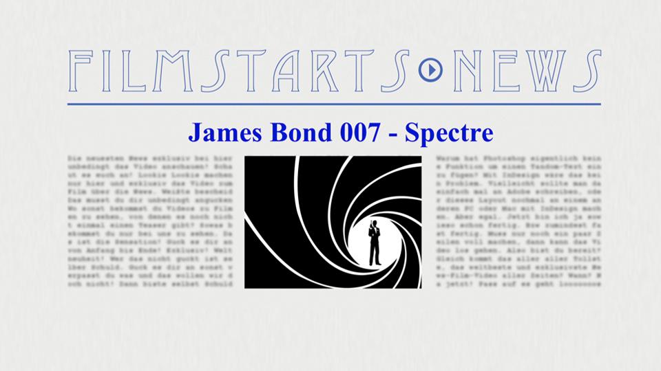 """Was bisher geschah... alle wichtigen News zu """"James Bond 007 - Spectre"""" auf einen Blick ..."""