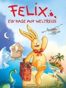 Felix - Ein Hase auf Weltreise Trailer DF