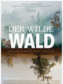 Der wilde Wald - Natur Natur sein lassen Trailer DF