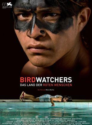 Birdwatchers – Das Land der roten Menschen