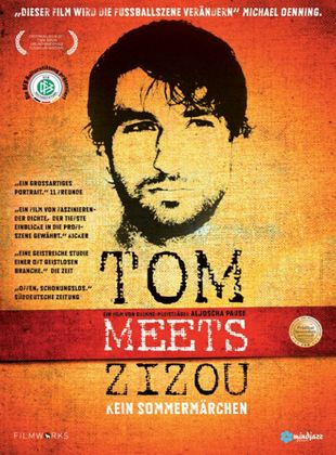 Tom Meets Zizou