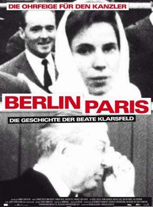 Berlin - Paris. Die Geschichte der Beate Klarsfeld