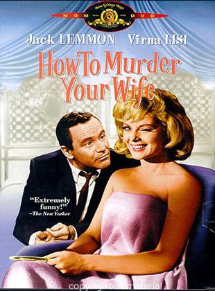 Wie bringt man seine Frau um?