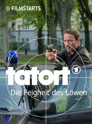 Tatort: Die Feigheit des Löwen