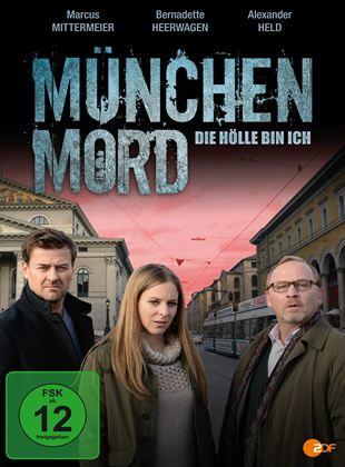 München Mord: Die Hölle bin ich