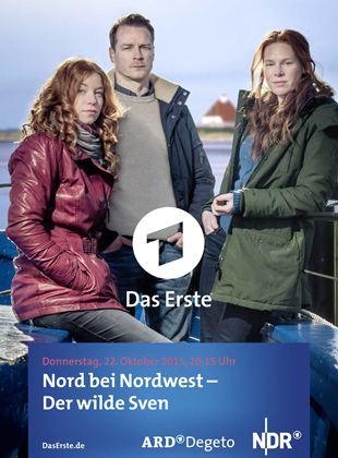 Nord bei Nordwest: Der wilde Sven