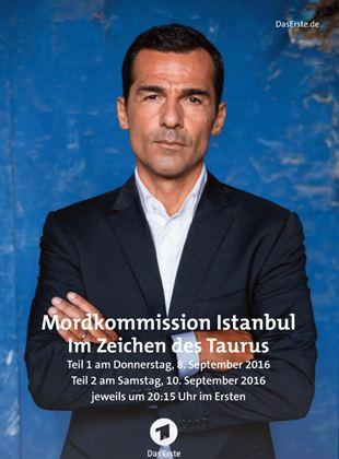 Mordkommission Istanbul - Im Zeichen des Taurus (1)