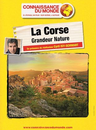 La Corse, Grandeur nature