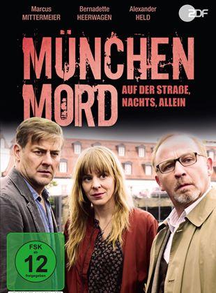 München Mord: Auf der Straße, nachts, allein