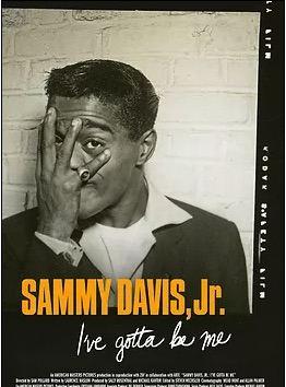 Sammy Davis Jr.: I've Gotta Be Me