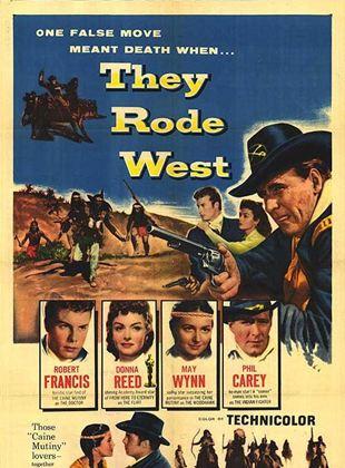 Sie ritten nach Westen