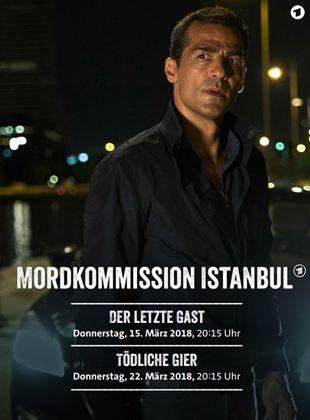 Mordkommission Istanbul - Der letzte Gast