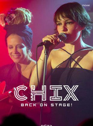 CHIX - Back on Stage