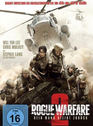 Rogue Warfare 2 - Kein Mann bleibt zurück