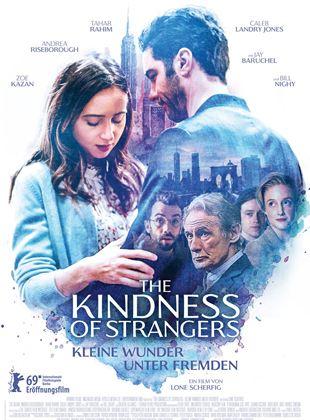 The Kindness Of Strangers – Kleine Wunder unter Fremden