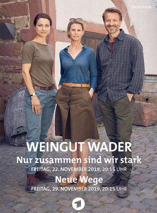 Weingut Wader: Neue Wege
