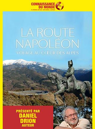 Connaissance du Monde : La route Napoléon, voyage au cœur des Alpes