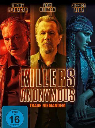 Killers Anonymous - Traue niemandem