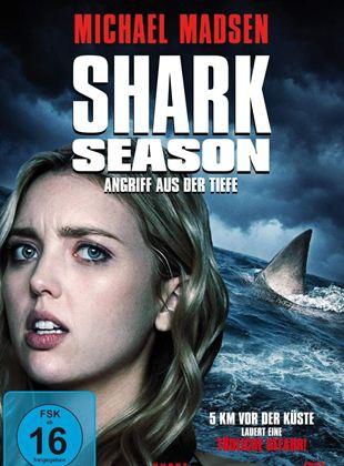 Shark Season - Angriff aus der Tiefe