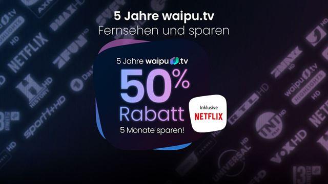 Waipu.tv wird fünf Jahre alt und schenkt euch dafür 50% Rabatt! [Anzeige]