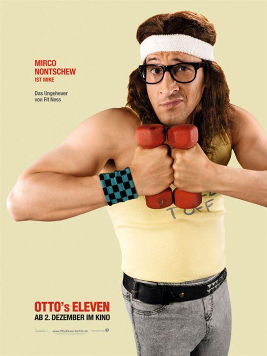 Otto's Eleven : Kinoposter Mirco Nontschew, Sven Unterwaldt